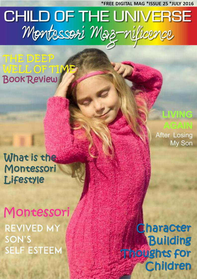 Child of the Universe Montessori Mag-Nificence July 2016